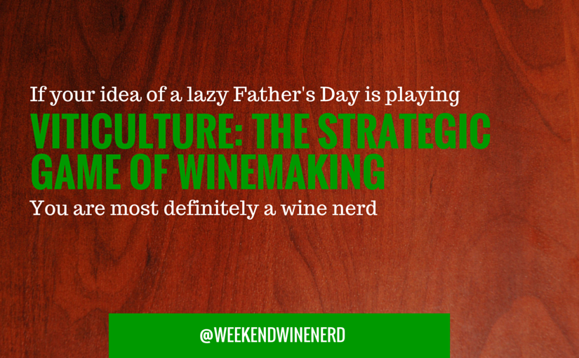 Ultimate Wine Nerd:  Father's Day Edition